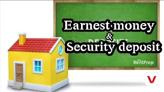 Earnest money and Security deposit money explain in hindi