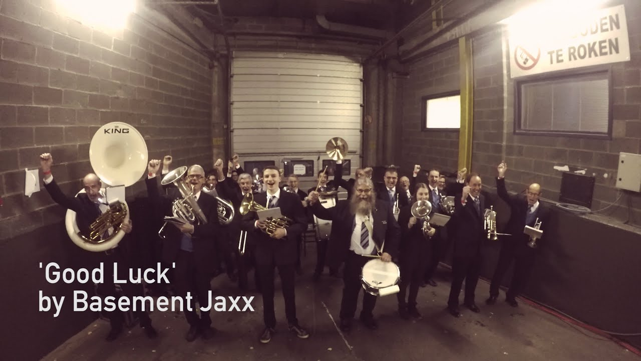 Basement Jaxx Good Luck Muziekvereniging Ulicoten Brassband - Basement jaxx good luck