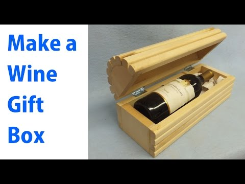 Making a Wood Wine Gift Box - woodworkweb