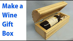 Making a Wood Wine Gift Box - woodworkweb