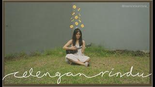 Celengan Rindu - Fiersa Bersari | Cover By Anzela