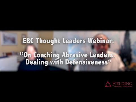On #Coaching Abrasive Leaders: Dealing with Defensiveness