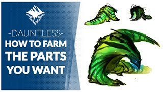 DAUNTLESS GUIDE  |  How to Farm Behemoth Parts Effectively