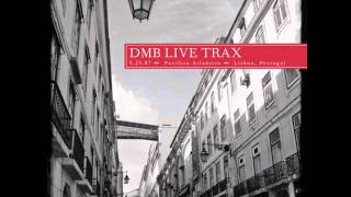 Dave Matthews Band - When The World Ends Live @ Lisboa Live Trax 10
