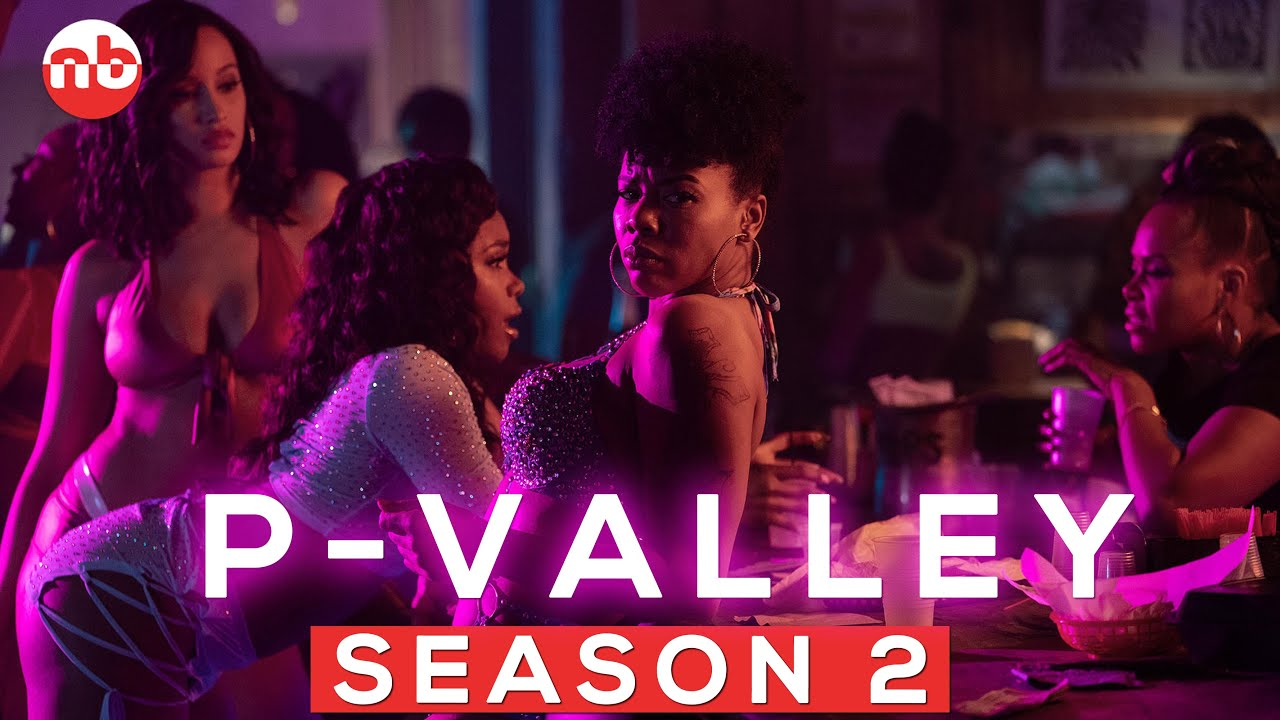 Download P-Valley Season 2: Release Date Update  Cast  Plot & Much More- US News Box Official