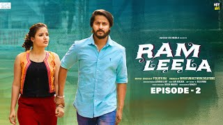 Ram Leela Web Series || Episode - 2 || Siri Hanmanth || Shrihan || Infinitum Media