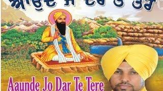 Video Aaunde Jo Dar Te Tere Wadbhag Singh Punjabi Bhajan [Full Song] I Aaunde Jo Dar Te Tere download MP3, 3GP, MP4, WEBM, AVI, FLV Oktober 2018
