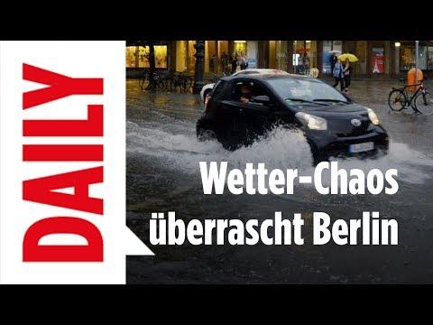 Wetter Chaos überrascht Berlin / Hauptstadt unter Wasser - BILD Daily live 30.06.17