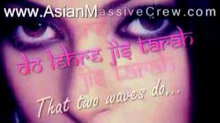 ★ ♥ ★ Tu Hai Wohi - lyrics + Translation Remix  ★ www.Asian-Massive-Crew.com ★ ♥ ★