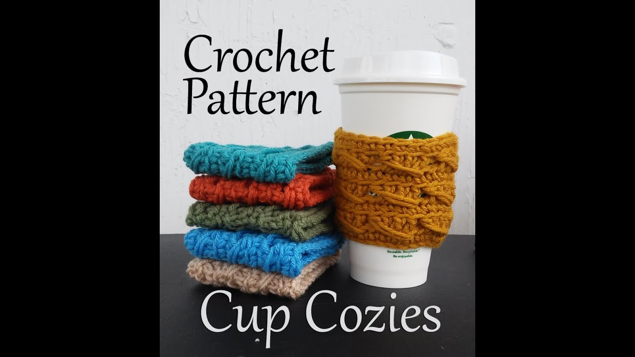 Vol 22 Crochet Patterns Cup Cozies Youtube