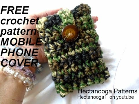 Free Crochet Pattern Cell Phone Pouch Youtube