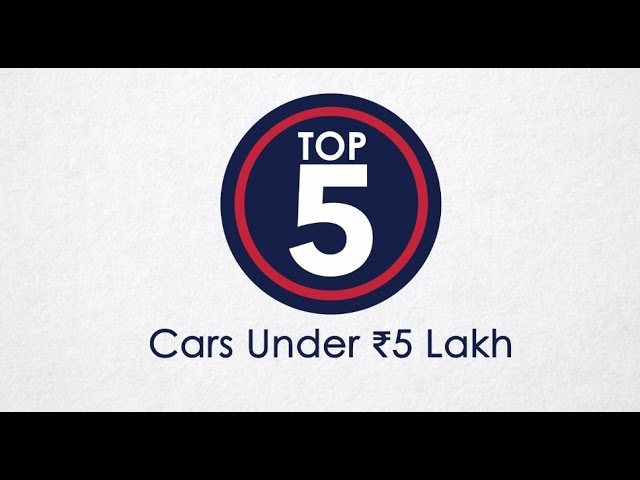 Best 5 Cars In India Below Rs 5 Lakh Ndtv Carandbike