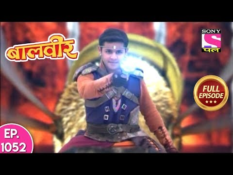 Baal Veer - Full Episode  1052 - 10th August, 2018
