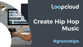 How to Make a Hip Hop Groove and Beat in Loopcloud | Tutorial