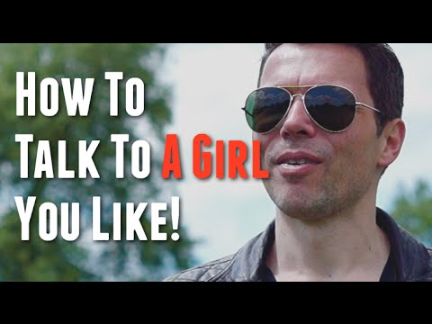 How To Talk With The Girl You Like