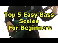 Top 5 Easy Bass Scales For Beginners