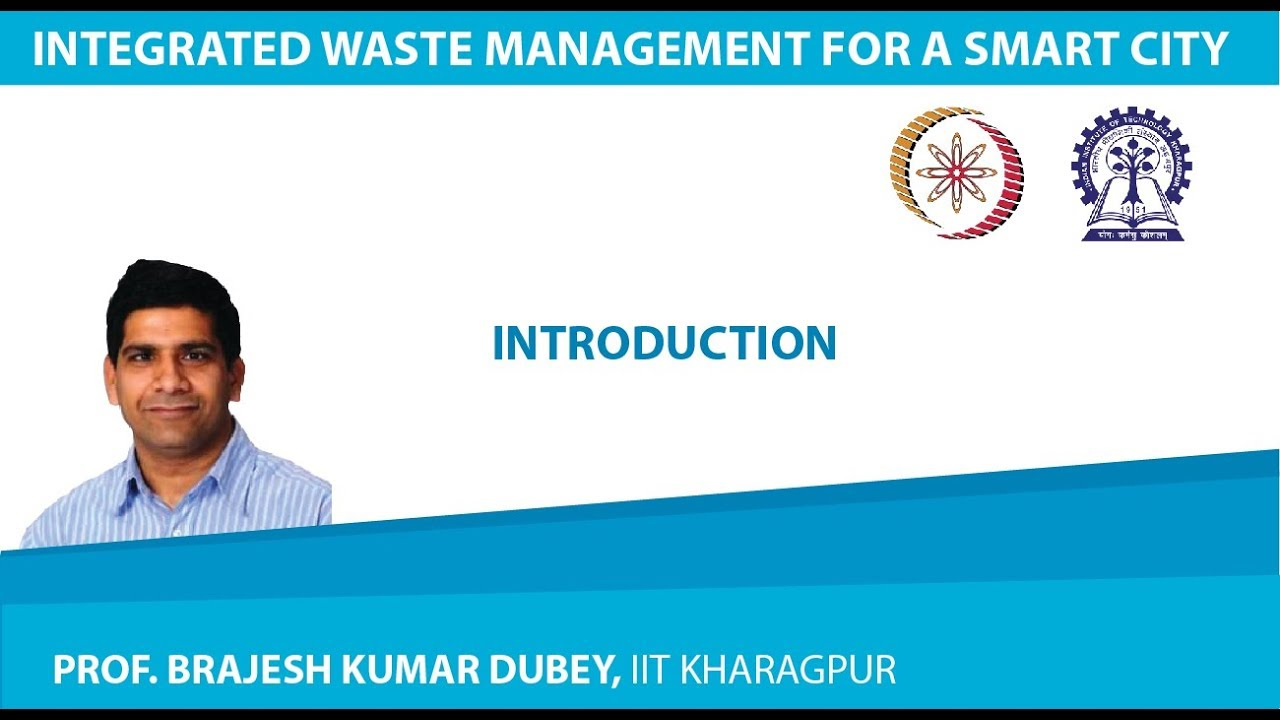 NPTEL :: Civil Engineering - NOC:Integrated Waste Management for a