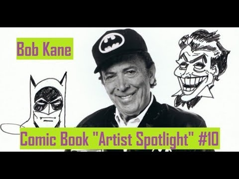 "Batman Creator ""Bob Kane"" Comic Book Artist Spotlight #10"