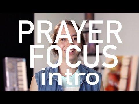 Prayer Focus - Docuministry Blog