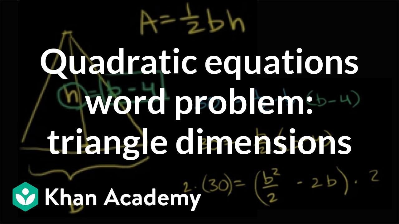 Quadratic equations word problem: triangle dimensions (video
