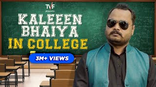 Celebrities in College: Kaleeen Bhaiya | TVF  ft. Abhishake Jha and Shivankit Parihar