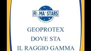 GEOPROTEX - DOVE STA IL RAGGIO GAMMA