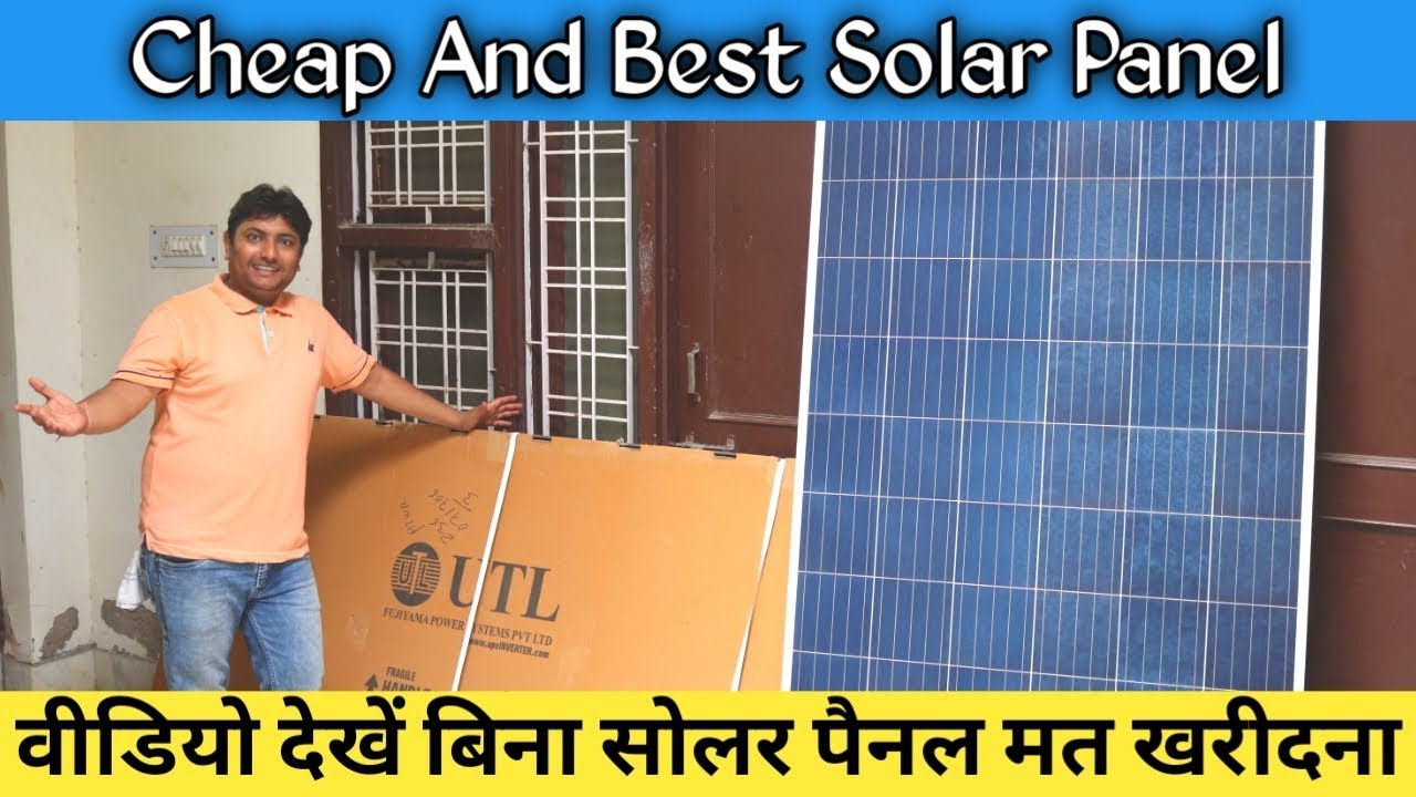 Cheap And Best Solar Panels In India Utl Solar Panel 325w Unboxing In Hindi Youtube