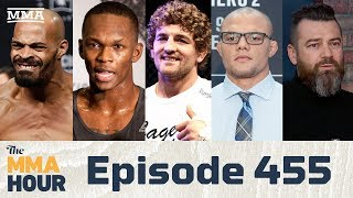 The MMA Hour: Episode 455 (w/ Ben Askren, Israel Adesanya, Anthony Smith, Branch, Lewandowski)