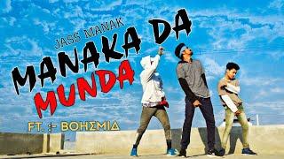 Manaka Da Munda : Jass Manak ft.bohemia | Vivek Lamyan dance choreography