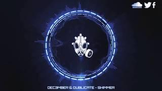 Dec3mber & Dublicate - Shimmer