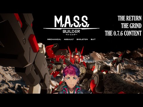 (M.A.S.S. Builder) More Things to Develop!【NIJISANJI ID】