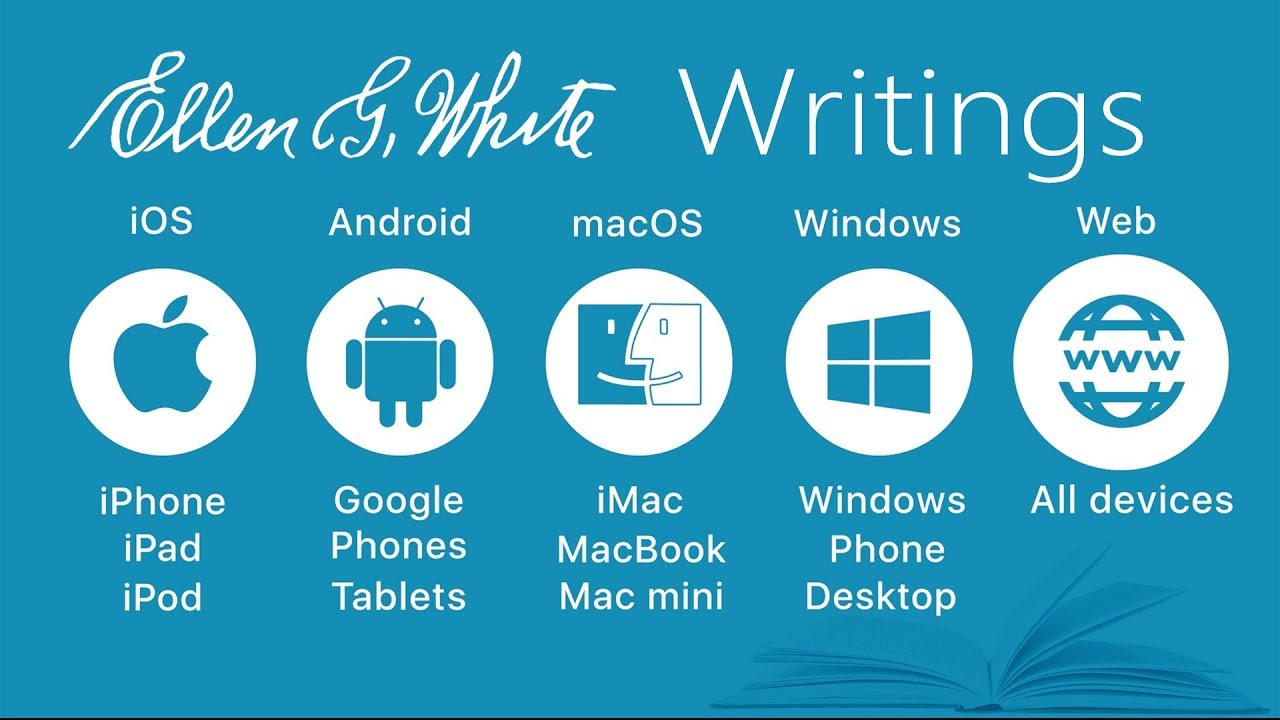 EGW Writings Intro to Android, iOS, macOS, Windows, and Web
