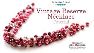 Vintage Reserve Cluster Necklace - Jewelry Making Tutorial by PotomacBeads