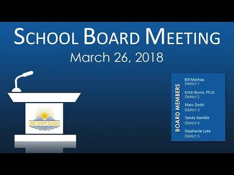 Lake County School Board Meeting March 26 2018