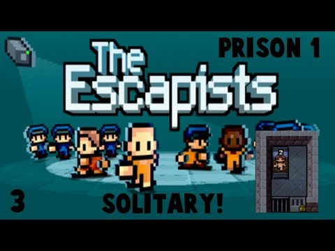 The Escapists #3 Solitary!
