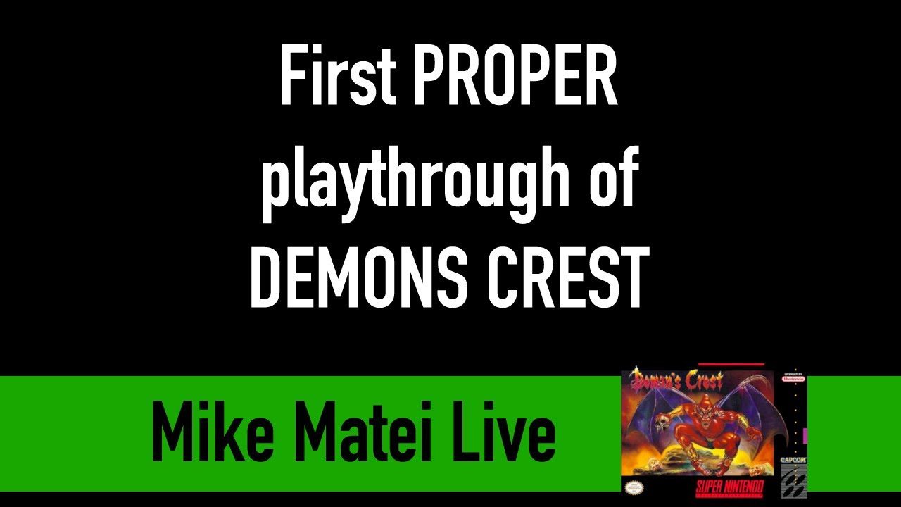 First PROPER playthrough of DEMON'S CREST - Mike Matei Live