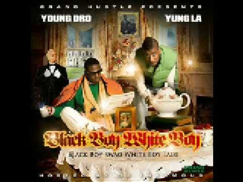 Young Dro & Yung LA - Black Boy White Boy-36 O's