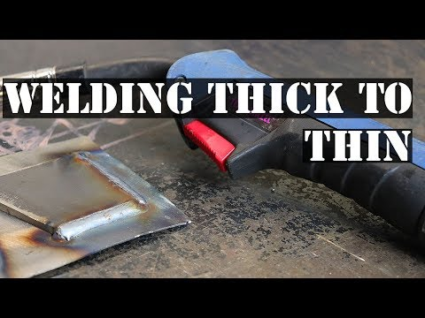 HOW TO MIG WELD THICK STEEL TO THIN STEEL