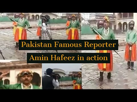 Pakistan reporter Famous amin hafeez in action