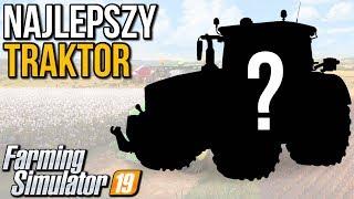Najlepszy traktor | Farming Simulator 19