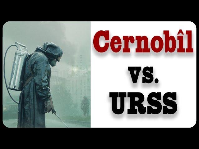 Cernobîl vs.  URSS