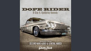 Dope Rider (feat. Kymberley Kennedy)