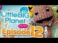 LittleBigPlanet PSP Gameplay - Story Mode Playthrough - Episode 12