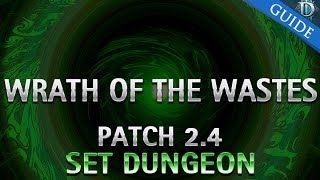 Diablo 3 - Wrath of the Wastes Set Dungeon Guide Patch 2.4