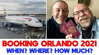 Booking Walt Disney World Orlando 2021  When, Where and How Much?   How We Collect Avios / Air Miles
