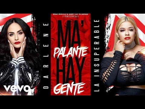 Darlene - Ma Palante Ahi Gente (AUDIO) ft. la insuperable
