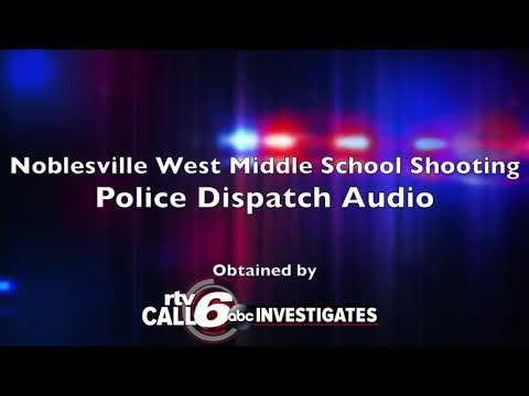 CALL6: Police dispatch audio from Noblesville West Middle School shooting released for first time