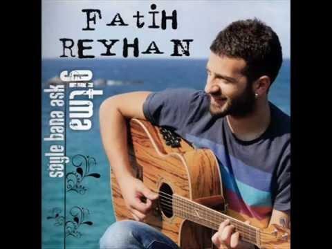 Fatih Reyhan-İzuni Bulamadum