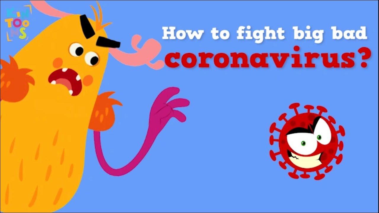 How To Fight Big Bad Coronavirus?