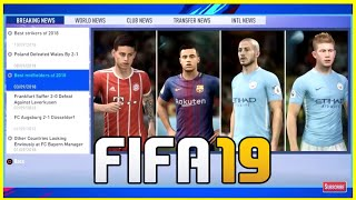 FIFA 19 More Career Mode Features + New Cutscenes